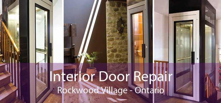 Interior Door Repair Rockwood Village - Ontario