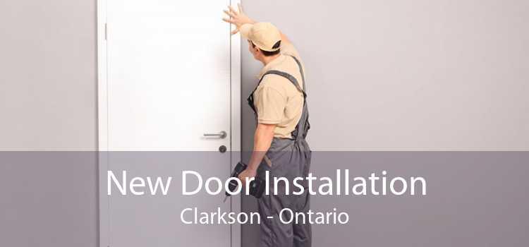 New Door Installation Clarkson - Ontario