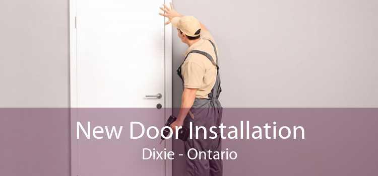 New Door Installation Dixie - Ontario