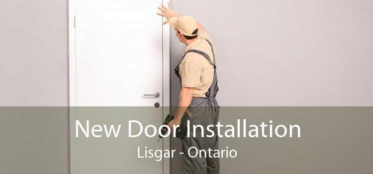 New Door Installation Lisgar - Ontario