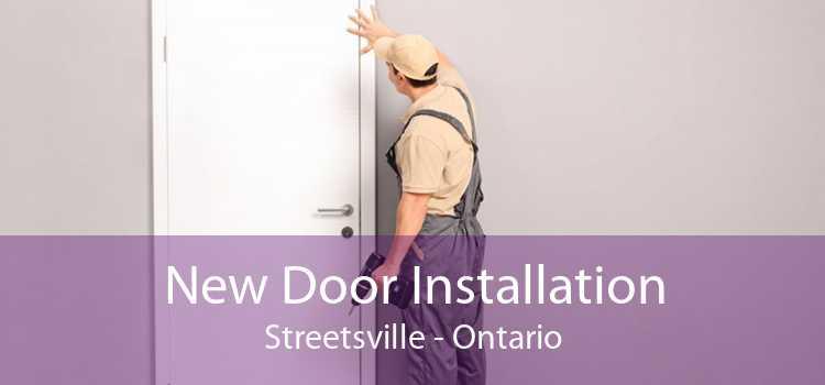 New Door Installation Streetsville - Ontario
