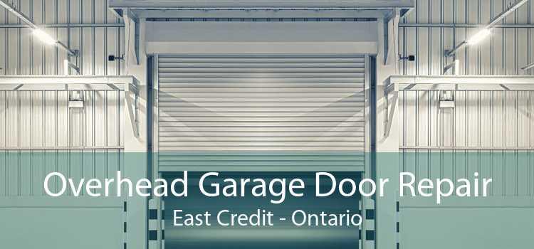 Overhead Garage Door Repair East Credit - Ontario