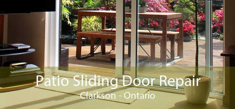 Patio Sliding Door Repair Clarkson - Ontario