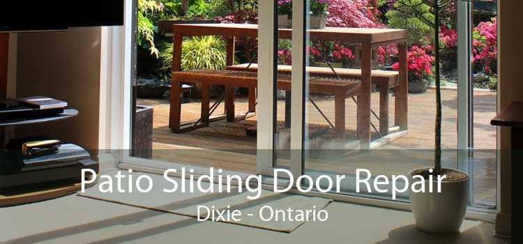 Patio Sliding Door Repair Dixie - Ontario
