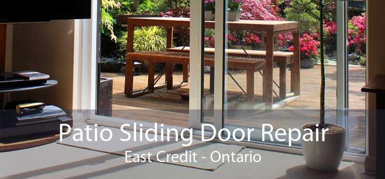 Patio Sliding Door Repair East Credit - Ontario