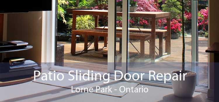 Patio Sliding Door Repair Lorne Park - Ontario