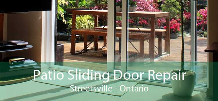 Patio Sliding Door Repair Streetsville - Ontario