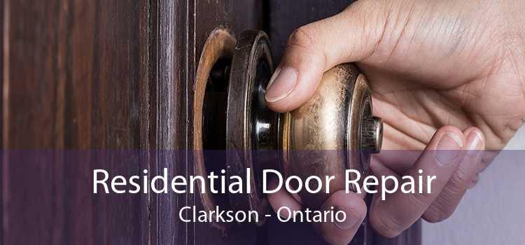 Residential Door Repair Clarkson - Ontario