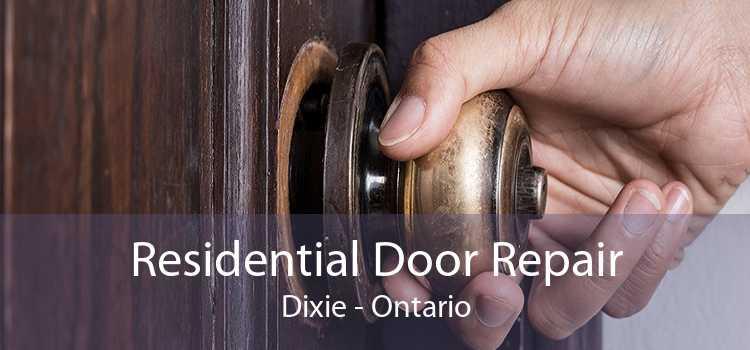 Residential Door Repair Dixie - Ontario