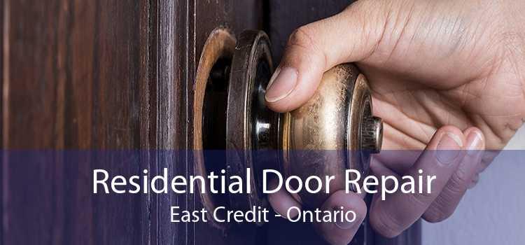 Residential Door Repair East Credit - Ontario