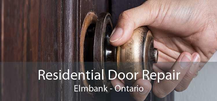 Residential Door Repair Elmbank - Ontario