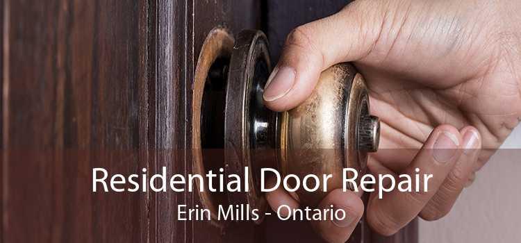 Residential Door Repair Erin Mills - Ontario