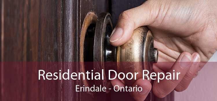 Residential Door Repair Erindale - Ontario