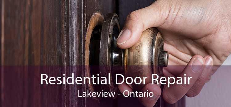 Residential Door Repair Lakeview - Ontario