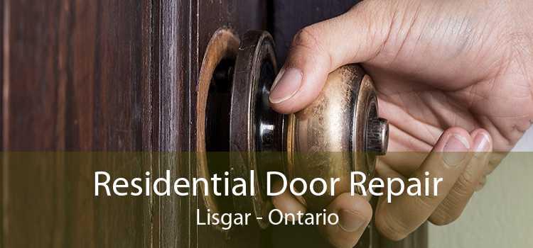 Residential Door Repair Lisgar - Ontario