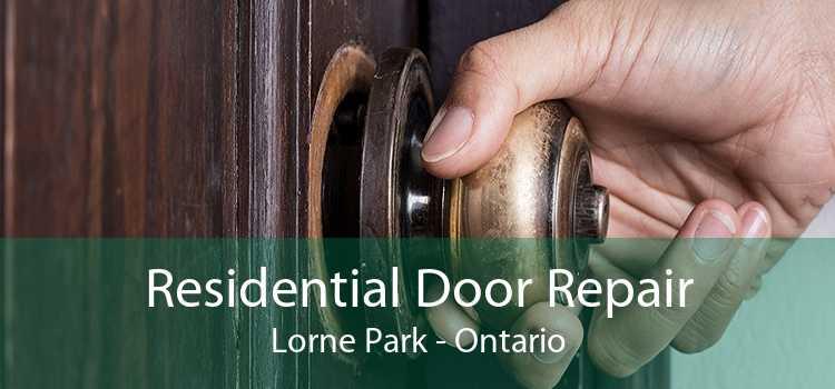 Residential Door Repair Lorne Park - Ontario