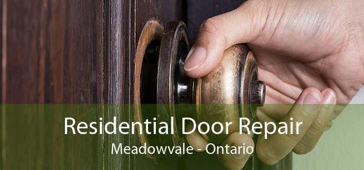 Residential Door Repair Meadowvale - Ontario