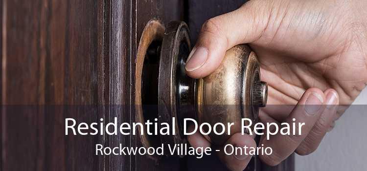 Residential Door Repair Rockwood Village - Ontario
