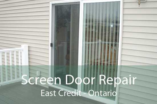 Screen Door Repair East Credit - Ontario
