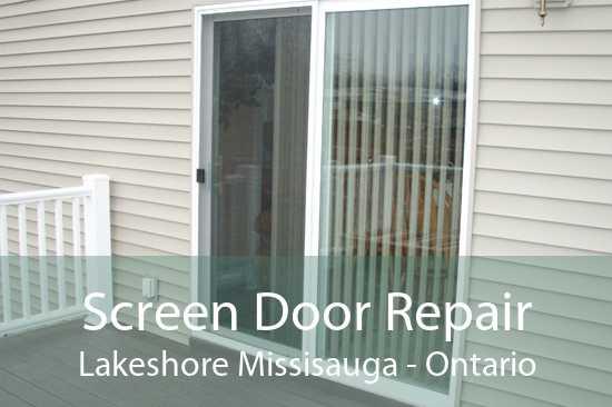 Screen Door Repair Lakeshore Missisauga - Ontario