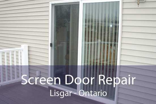 Screen Door Repair Lisgar - Ontario