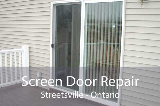 Screen Door Repair Streetsville - Ontario