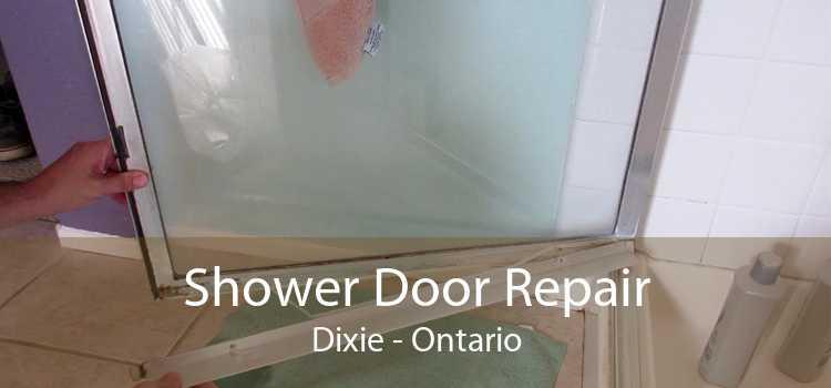 Shower Door Repair Dixie - Ontario