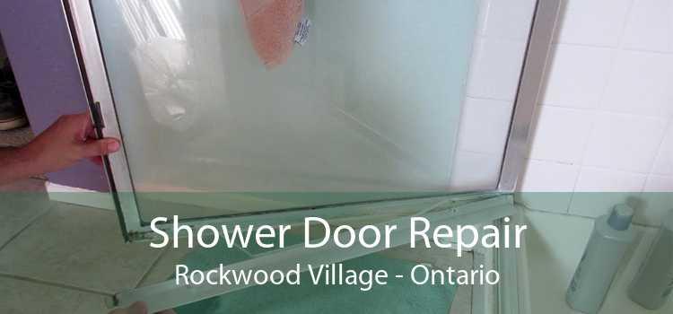 Shower Door Repair Rockwood Village - Ontario
