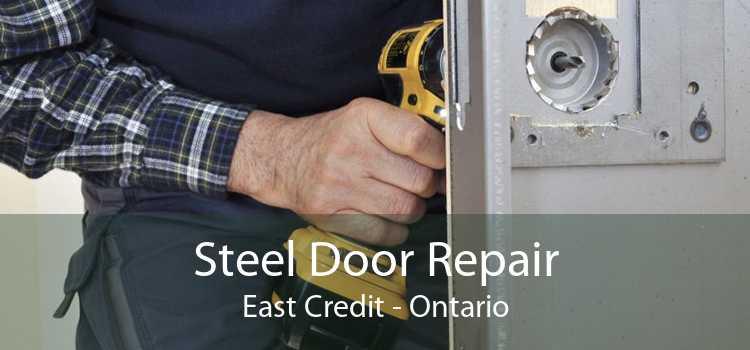 Steel Door Repair East Credit - Ontario