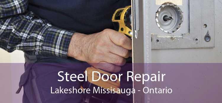 Steel Door Repair Lakeshore Missisauga - Ontario