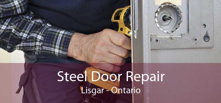Steel Door Repair Lisgar - Ontario