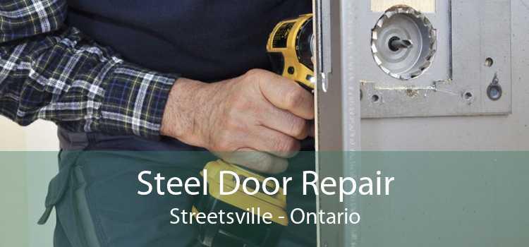 Steel Door Repair Streetsville - Ontario