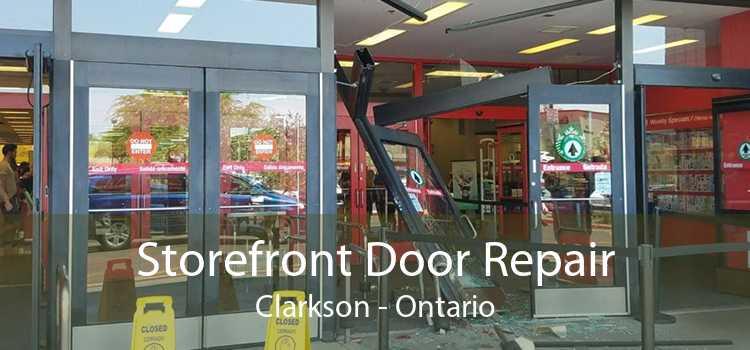 Storefront Door Repair Clarkson - Ontario
