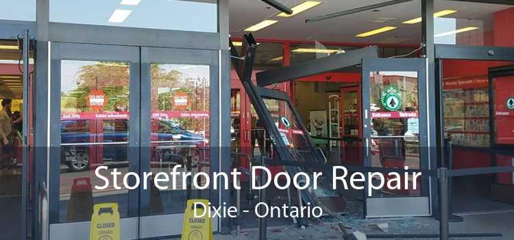 Storefront Door Repair Dixie - Ontario