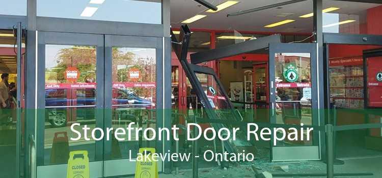 Storefront Door Repair Lakeview - Ontario
