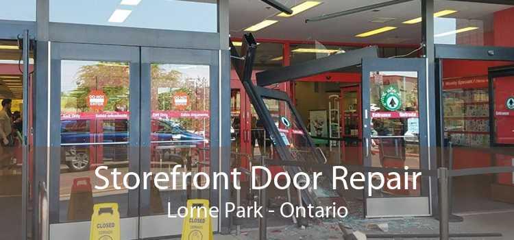 Storefront Door Repair Lorne Park - Ontario