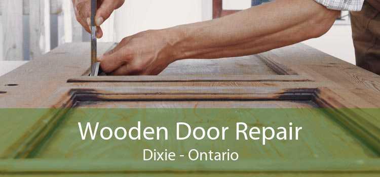 Wooden Door Repair Dixie - Ontario