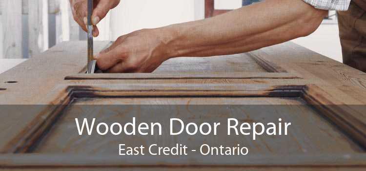 Wooden Door Repair East Credit - Ontario