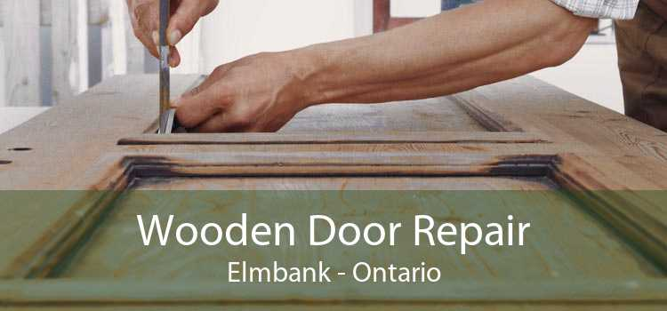 Wooden Door Repair Elmbank - Ontario