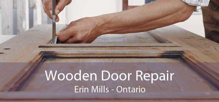 Wooden Door Repair Erin Mills - Ontario