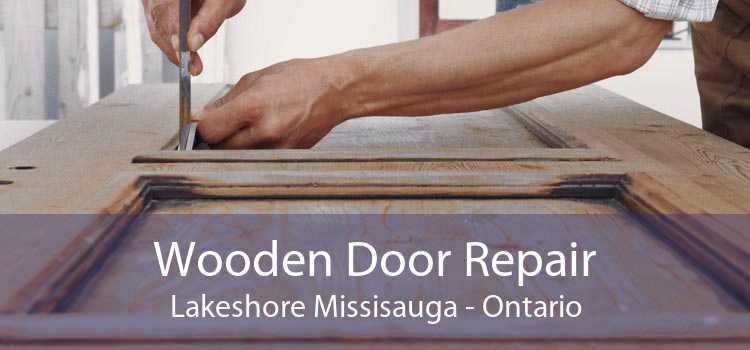 Wooden Door Repair Lakeshore Missisauga - Ontario