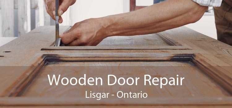 Wooden Door Repair Lisgar - Ontario