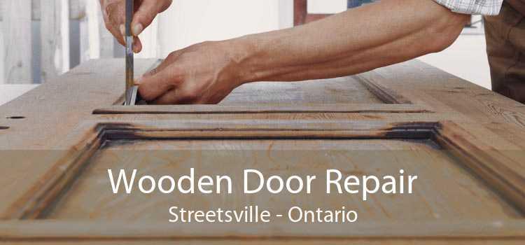 Wooden Door Repair Streetsville - Ontario